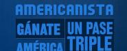 Gánate un pase triple para el partido América vs Monterrey