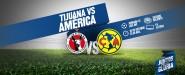 Previo: Tijuana vs América