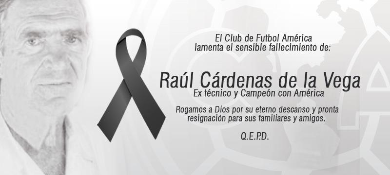 Esquela_ClubAmerica_RaulCardenas (1)