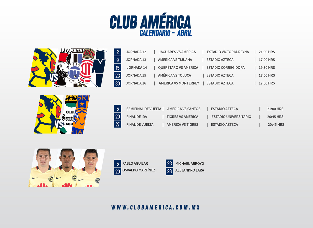 Calendario Americanista Abril 2016 * Club América - Sitio Oficial