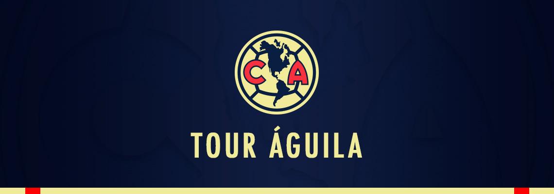 Tour Águila - Verano 2018 | Club América - Sitio Oficial
