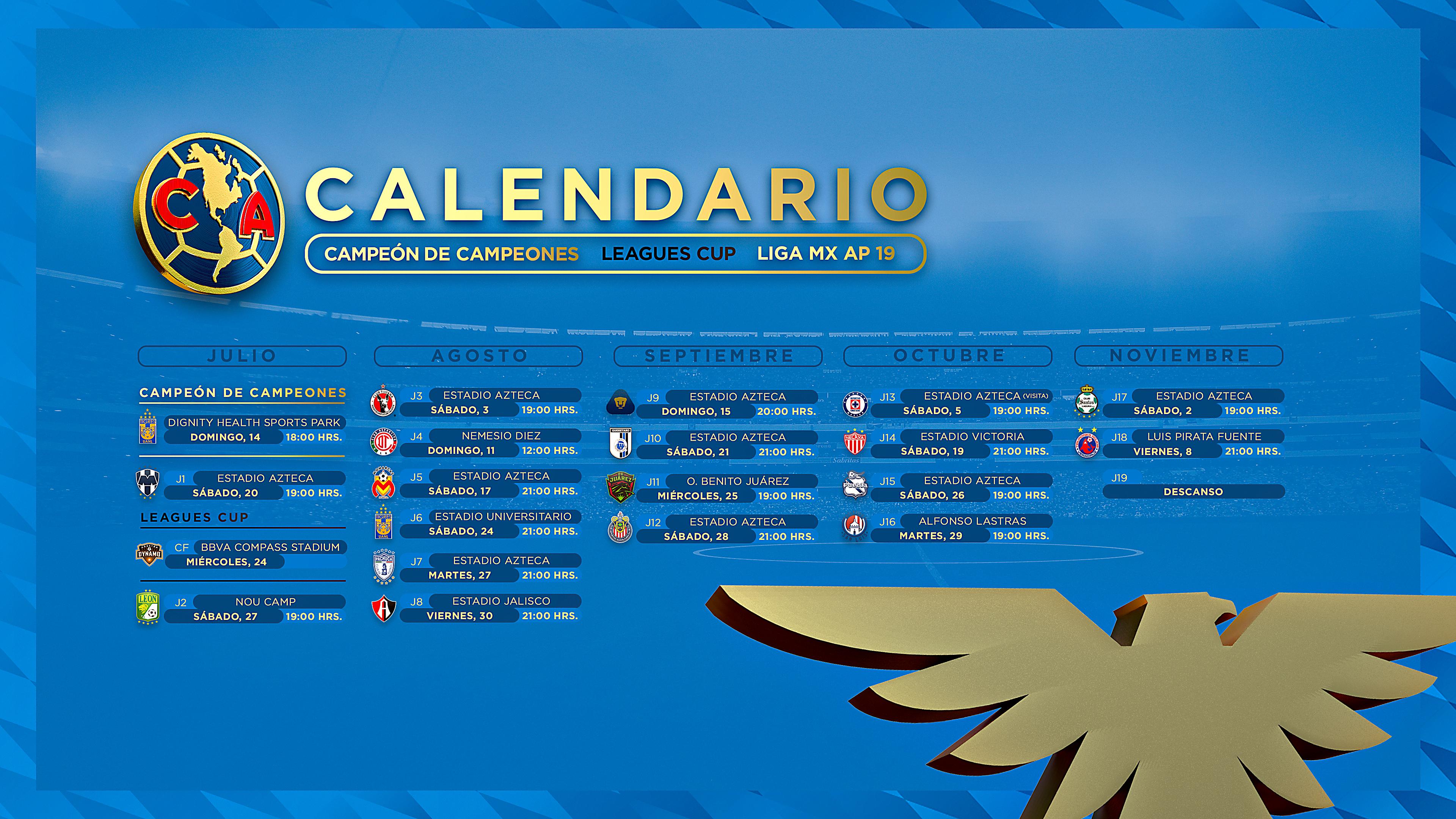 Calendario Julio 20019.Calendario Club America Apertura 2019 Club America Sitio
